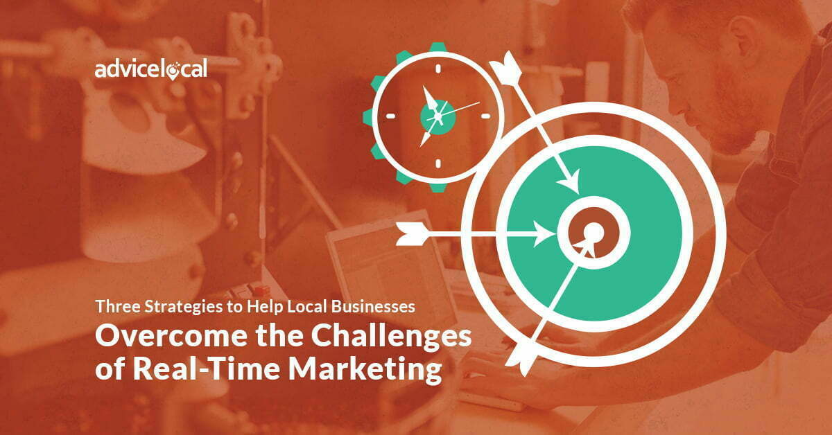 Local Business Real-Time Marketing Strategies