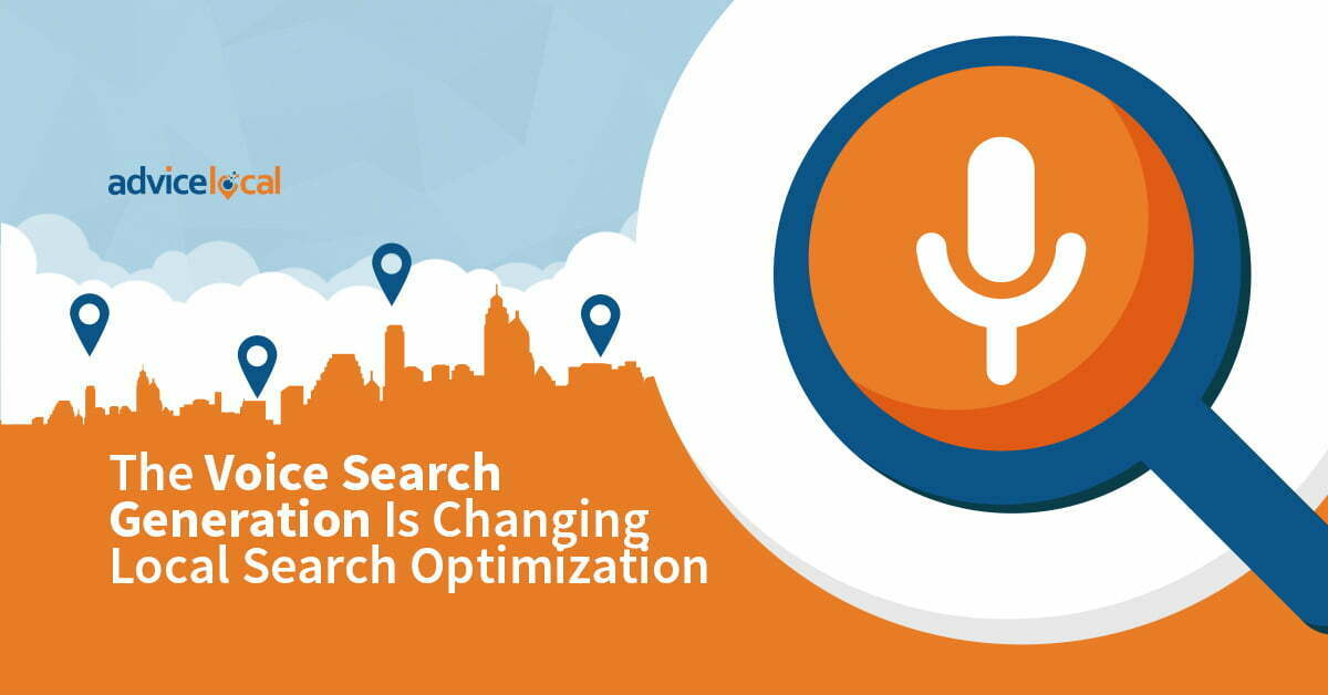The Voice Search Generation Is Changing Local Search Optimization