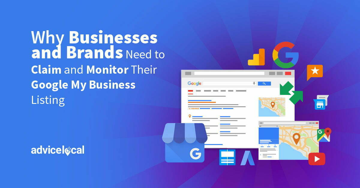Why Businesses and Brands Need to Monitor Their Google My Business Listing