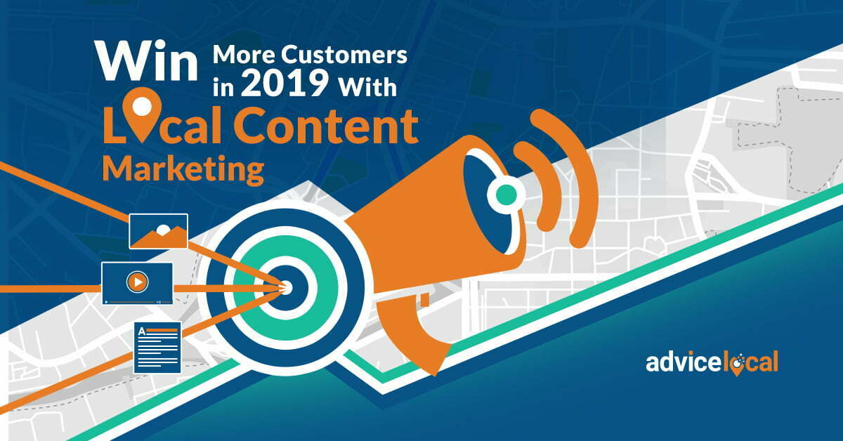 How to Win More Customers in 2019 With Local Content Marketing