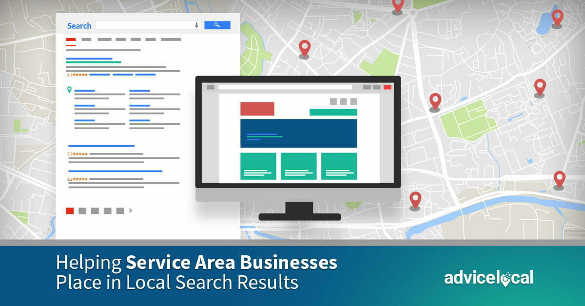 Helping Service Area Businesses Place in Local Search Results