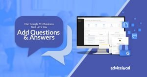 Our Google My Business Tool Lets You Add Questions & Answers