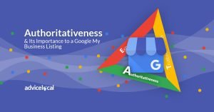 Authoritativeness & Its Importance to a Google My Business Listing