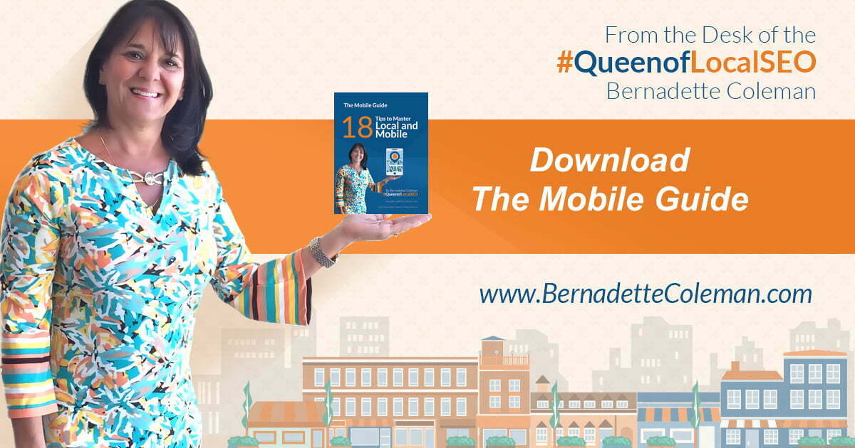 Bernadette Coleman, #QueenofLocalSEO, The Mobile Guide