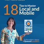 The Mobile Guide: 18 Tips to Master Local and Mobile by Bernadette Coleman, #QueenofLocalSEO