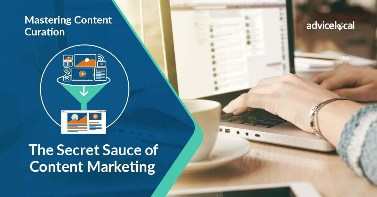 Mastering Content Curation: The Secret Sauce of Content Marketing