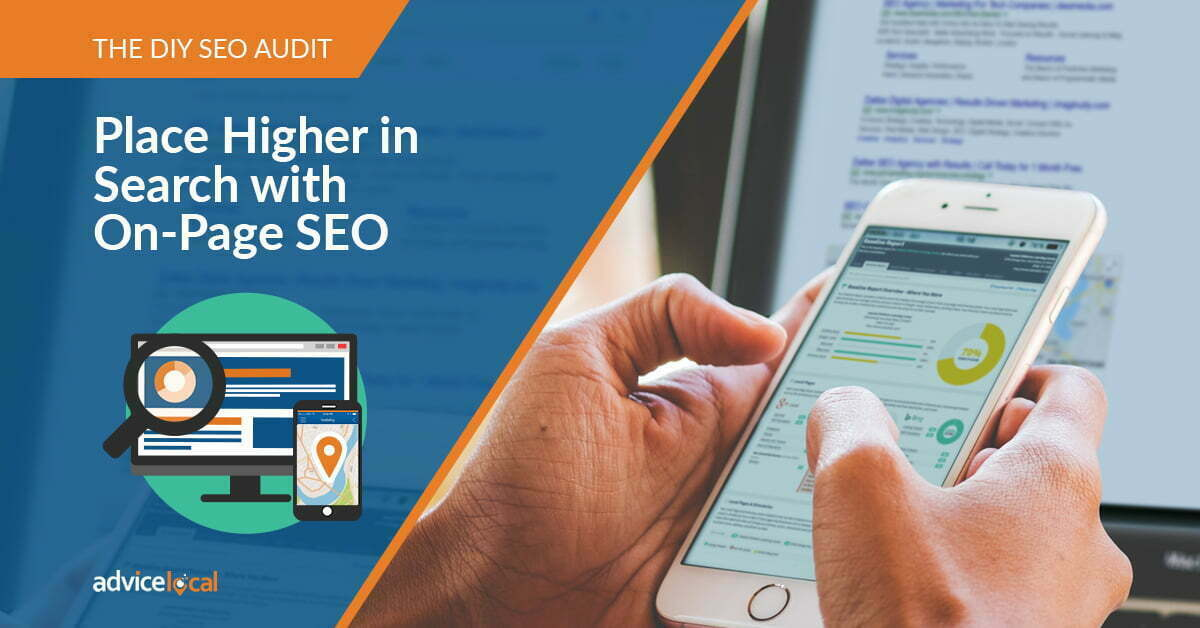 The DIY SEO Audit: How to Place Higher in Search with On-Page SEO