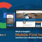 What is Google's Mobile-First Index and How Can a Business Prepare for It?